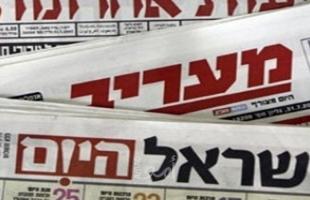 عناوين الصحافة الإسرائيلية يوم الأربعاء